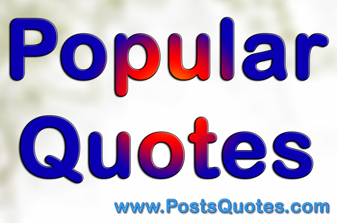 50 Popular Quotes
