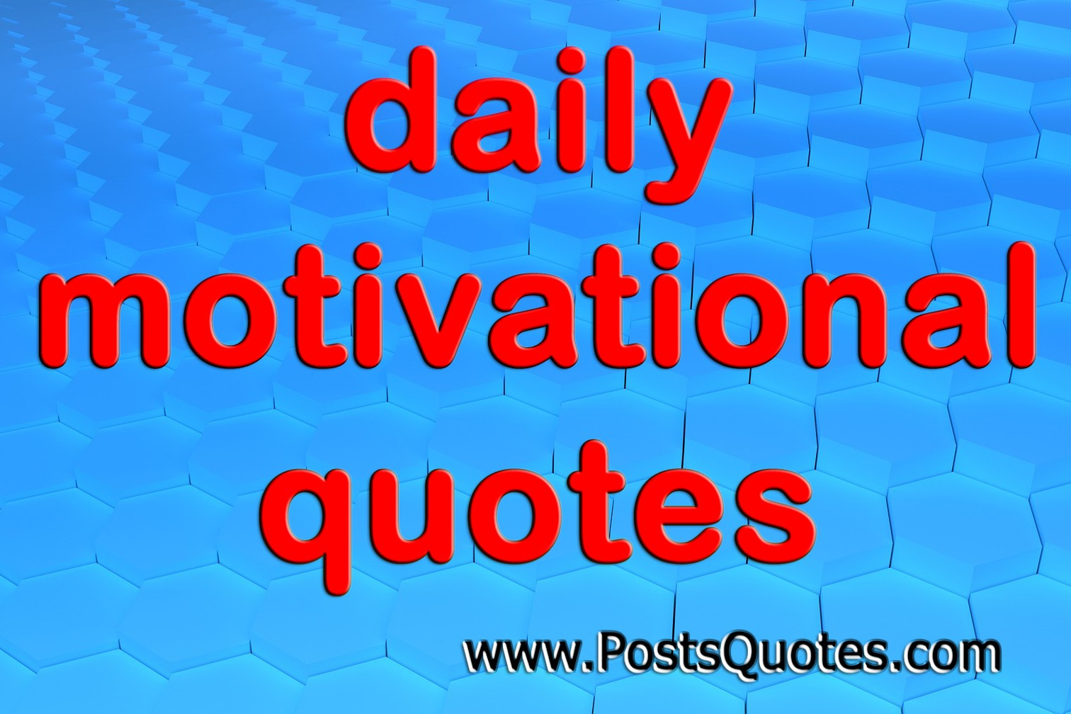 Daily Motivational Quotes