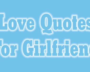 10 Extremely Love Quotes For Girlfriend